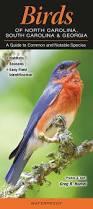 birds of north carolina south carolina u0026 georgia a guide to