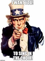 Uncle Sam Meme Generator - uncle sam meme i want you to sing in the choir image tagged in