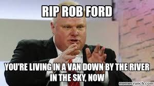 Rob Ford Meme - rip rob ford album on imgur