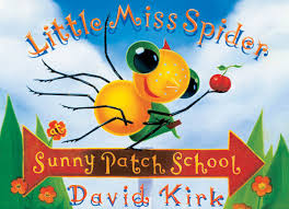 little miss spider at sunnypatch david kirk 9780439087278