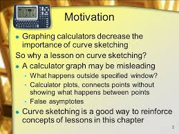 curve sketching lesson 5 4 motivation graphing calculators