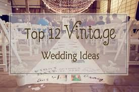 vintage wedding vintage wedding decorations invitesweddings