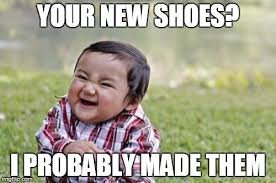 Shoes Meme - evil toddler meme imgflip