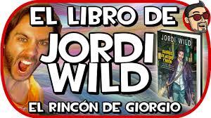 Challenge El Rincon De Giorgio El Libro De Jordi Wiild El Rincón De Giorgio