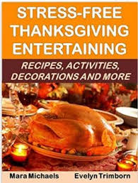 free thanksgiving entertaining recipes activities decorations