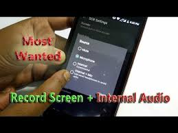 record audio android how to record android screen with audio rooted