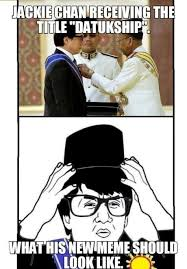 Jacky Chan Meme - congratulations to now datuk jackie chan meme by hailjesus