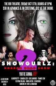showgurlz 2 a halloween horror drag show u2013 rio theatre