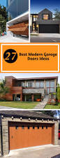27 best modern garage doors ideas and designs for your inspiration best modern garage door ideas