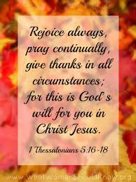 rejoice always pray continually give thanks christin ditchfield