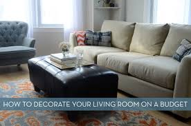 how to decorate your livingroom 10 tips for decorating your living room on a budget curbly