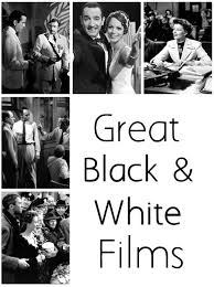 classic films to watch top 10 list of great black white films plus a few honorable