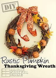 Thanksgiving Wreath Craft Diy Rustic Pumpkin Thanksgiving Wreath U2013 Top Easy Interior Design