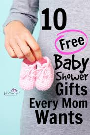 baby shower gifts 10 free baby shower gifts every wants pint sized treasures