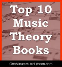 top 10 music theory books learn how to read music at the one