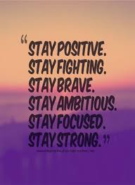 stay positive quote quote number 610753 picture quotes
