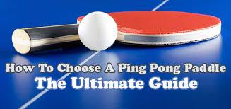 custom table tennis racket how to choose a ping pong paddle table tennis racket buyer s