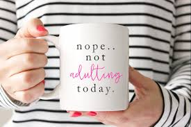 nope not adulting coffee mug coffee cup large coffee mug