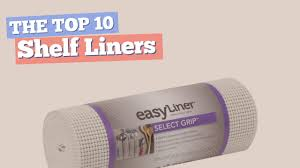 Best Shelf Liners For Kitchen Cabinets by Shelf Liners The Top 10 Best Sellers 2017 Youtube