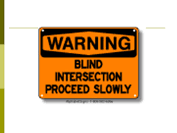 Speed Limit In Blind Intersection Rules And Regulations For Safe Driving Ppt Download