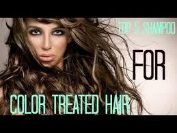 best drugstore shoo for color treated hair drug store top 5 shampoo for color treated hair youtube