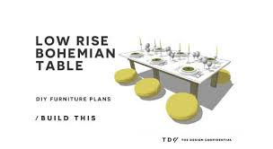 Free Diy Furniture Plans To by Free Diy Furniture Plans How To Build A Low Rise Bohemian Table
