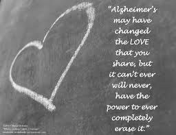 Saying Goodbye Love Quotes by Best 25 Alzheimers Quotes Ideas Only On Pinterest Dementia