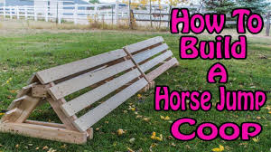 easy way to build a horse jump coop youtube