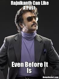 Like Your Own Post Meme - rajnikanth can like a post create your own meme