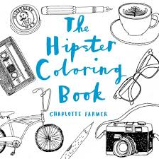 live laugh love coloring pages the hipster coloring book charlotte farmer 9781454917441 amazon