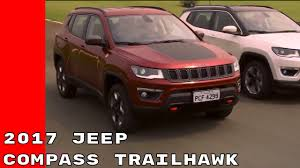 jeep compass panoramic sunroof new 2017 jeep compass trailhawk revealed youtube