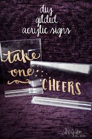 diy wedding signs diy gilded acrylic signs bespoke decor