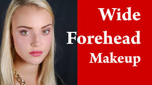 contouring and highlighting wide forehead youtube