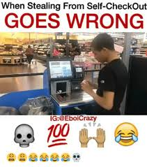 Self Checkout Meme - when stealing from self checkout goes wrong ig a npa
