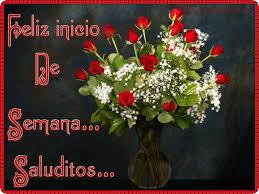imagenes de feliz inicio de semana con rosas mis saludos para el dia lunes galería de imágenes helloforos com