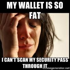 Meme Wallet - fat wallet first world problems know your meme
