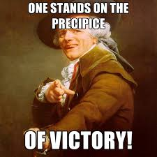 Victory Meme - one stands on the precipice of victory create meme