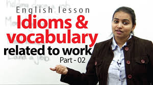 idioms slangs and vocabulary related to lesson