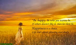 picture quotes let it go be happy be who you wanna be if others doesn u0027t like it then let