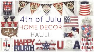 4th of july home decor haul 2016 homegoods target dollar spot