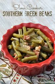 green bean recipes for thanksgiving slow cooker southern green beans the seasoned mom