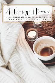 Winter Home Decorating Ideas Best 25 Winter Homes Ideas On Pinterest Cosy Winter Cozy