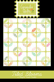 tiled blooms pattern u2013 coriander quilts