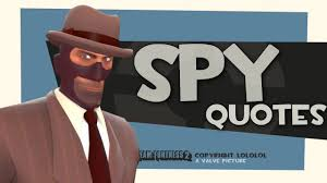 your favourite quote in french tf2 spy quotes 2013 download link youtube