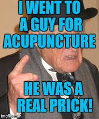 Acupuncture Meme - bad pun dog meme imgflip