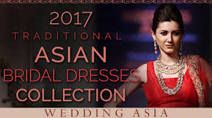 2017 traditional asian bridal dresses collection indian wedding