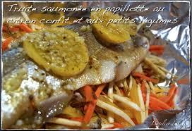 comment cuisiner la truite au four truite saumonée aux petits légumes en papillote l atelier de boljo