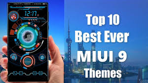 themes android paling bagus top 10 themes for miui 9 miui 8 october 2017 redmi note 4
