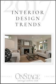2017 interior design trends onstage