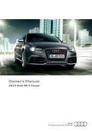 2015 audi rs5 coupe u2014 owner u0027s manual u2013 254 pages u2013 pdf